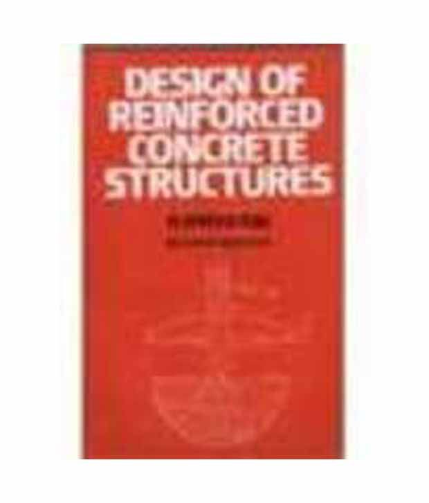 Design Of Reinforced Concrete Structures Is456 2000 Buy Design