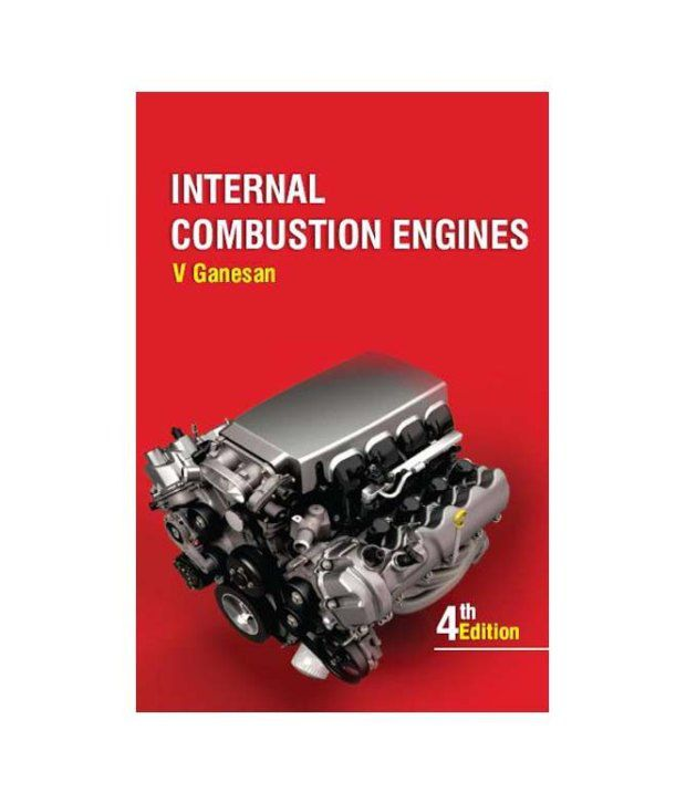 Internal Combustion Engine Book By V Ganesan