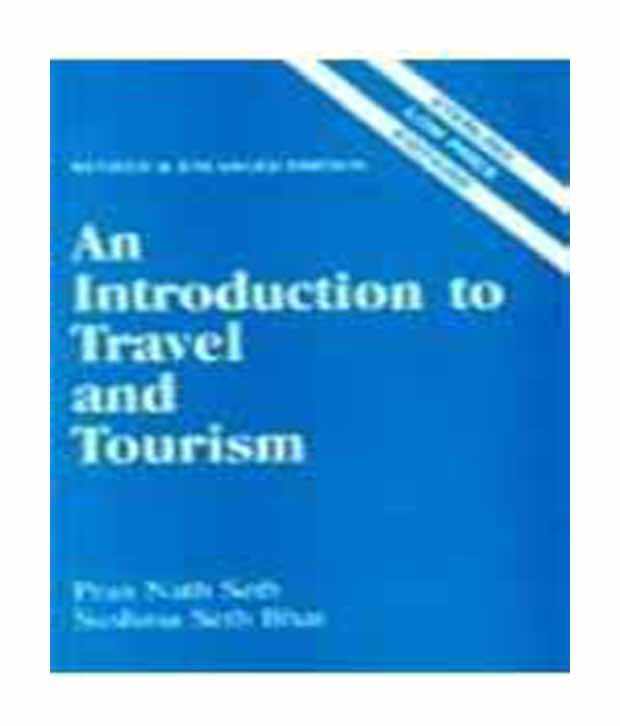 introduction to tourism and travel Find and buy intro to travel and tourism books and intro to travel and tourism textbooks, from pearson education's online bookshop, offering information on new.