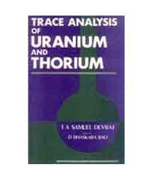 Trace Analysis of Uranium and Thorium