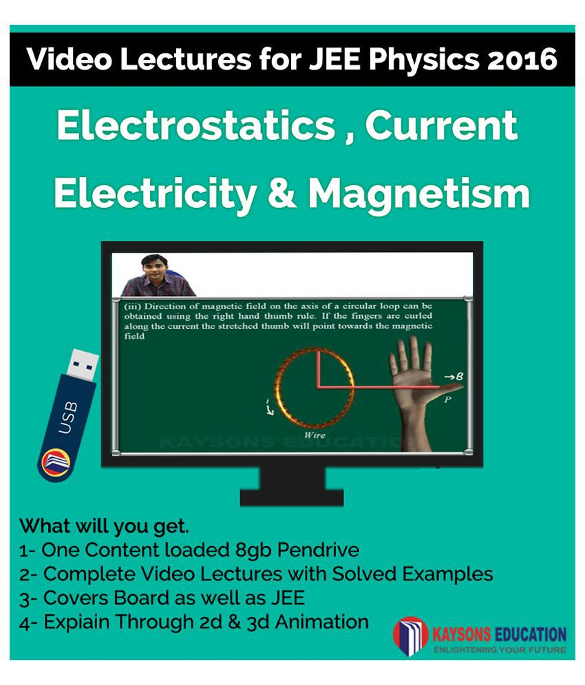 Kaysons Electrostatics current electricity and Electromagnetism Video Lectures for JEE Mains & Advance in Pendrive/Micro Sd Card