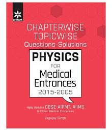 Chapterwise-Topicwise Questions-Solutions PHYSICS for Medical Entrances Paperback (English)