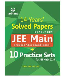JEE Main Solved Papers (AIEEE & JEE Main 2014-2002) with 10 Complete Practice Sets Paperback (English) 2015