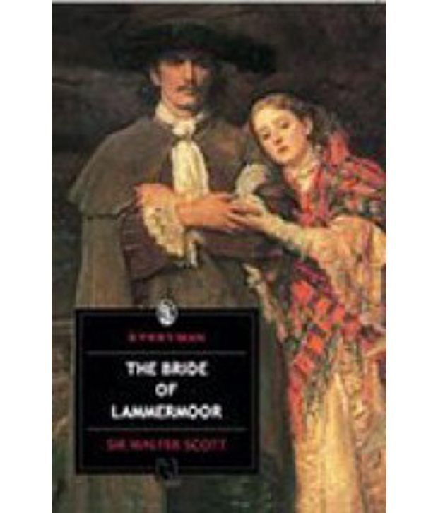 the bride of lammermoor Complete summary of sir walter scott's the bride of lammermoor enotes plot summaries cover all the significant action of the bride of lammermoor.