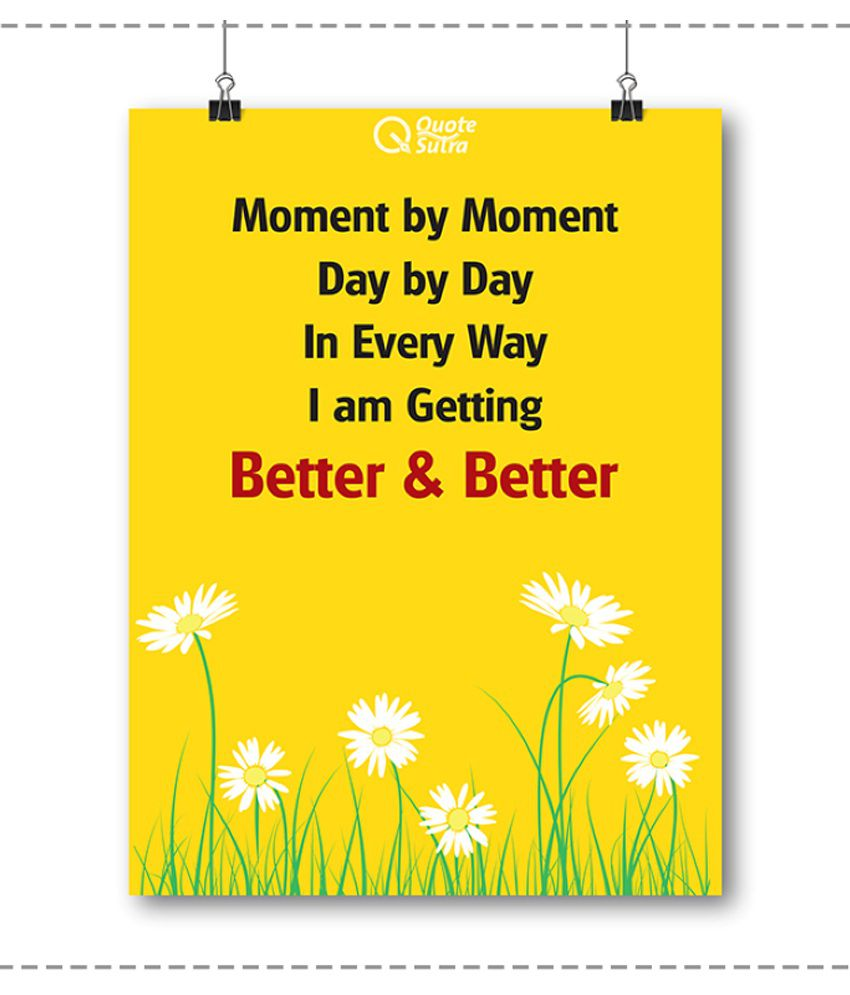 QuoteSutra Moment By Moment Affirmation Paper Wall Poster Without Frame