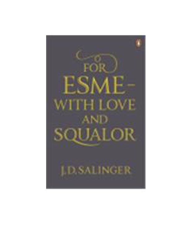 For Esme - With Love And Squalor: Buy For Esme - With Love ...