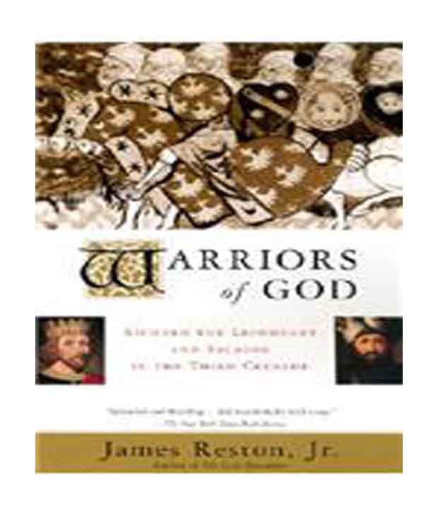 Gods And Warriors Books In Order: Warriors Of God: Richard The Lionheart And Saladin In The