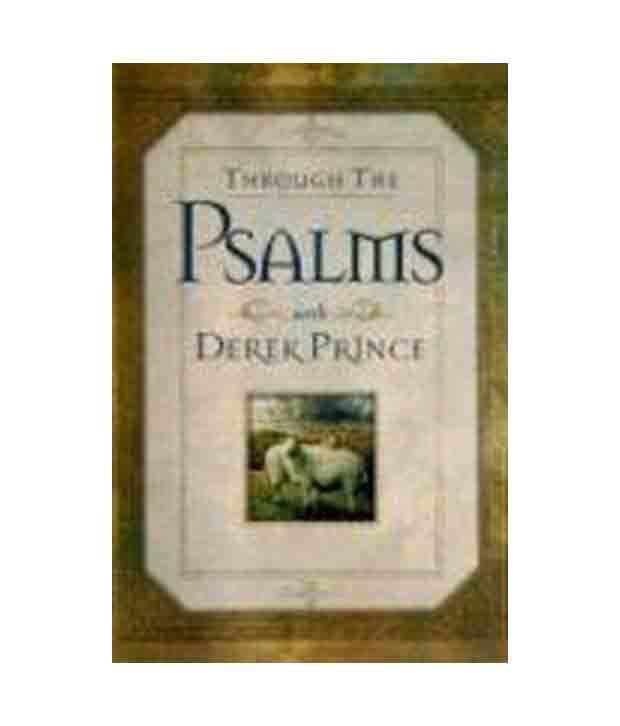 Through the Psalms with Derek Prince