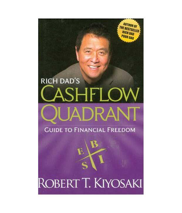 Robert Kiyosaki: Rich Dad's Cashflow Quadrant: Guide To Financial Freedom