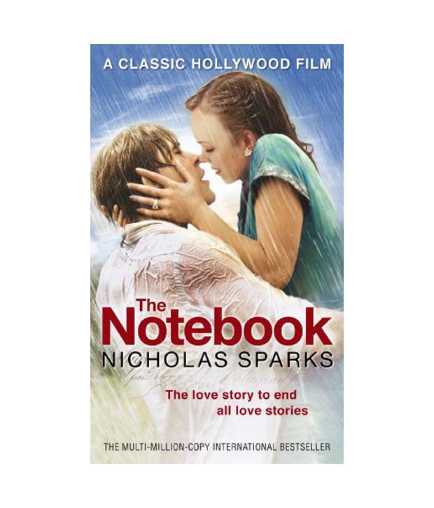 book report the notebook by nicolas Sparks's debut is a contender in the robert waller book-sweeps for most shamelessly sentimental love story, with honorable mention for highest octane schmaltz throughout an extended narrative.