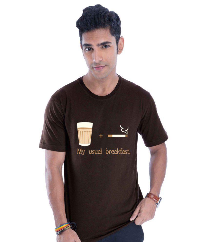 Chai + Sutta = Breakfast Cotton   Brown T-Shirt
