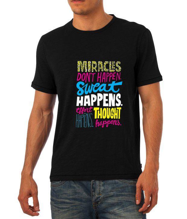 Miracles Don't Happen Gym T Shirt