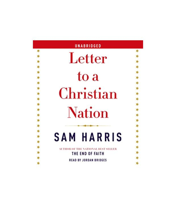 letter to a christian nation letter to a christian nation by sam harris audio books 27297