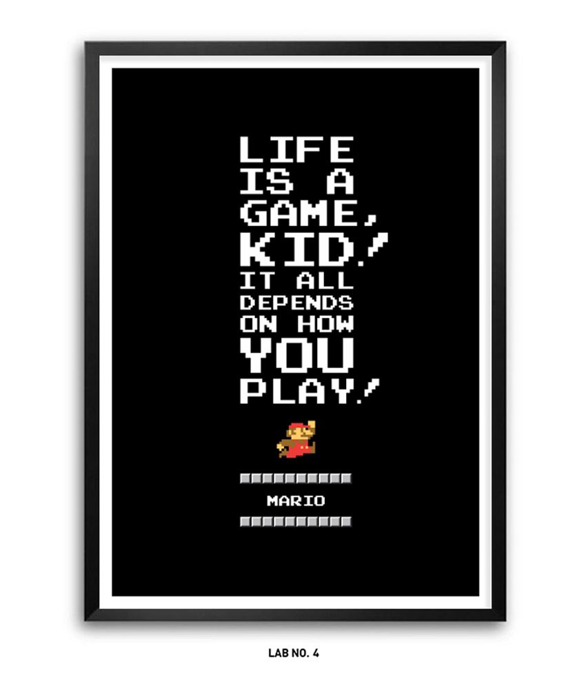 Lab No 4 Mario Video Game Life Is A Game Inspirational Quotes