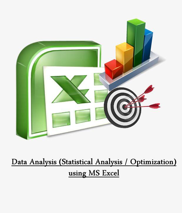Data Analysis (Statistical Analysis / Optimization) using MS
