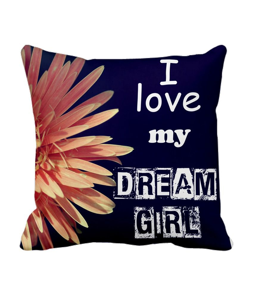 Tiedribbons I Love My Dream Girl Cushion Cover