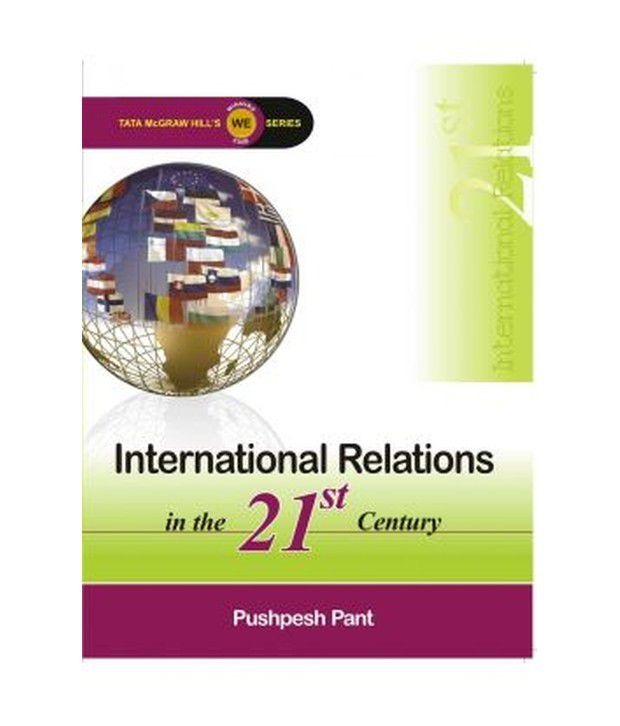 INTERNATIONAL RELATIONS IN THE 21ST CENTURY Paperback (English)