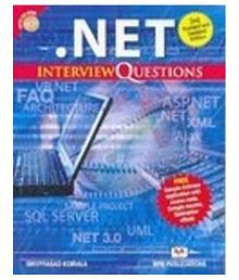 .Net Interview Questions - 4Th Reviced Edition