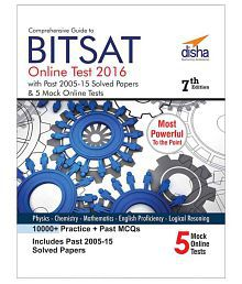 Comprehensive Guide to BITSAT Online Test 2016 with Past 2005-2015 Solved Papers & 5 Mock Online Tests Paperback (English) 2016