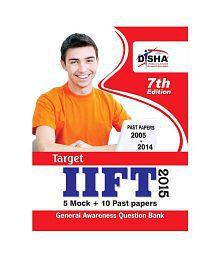 TARGET IIFT 2015 - Past (2005 - 2014) + 5 Mock Tests + General Awareness 7th Edition Paperback (English)