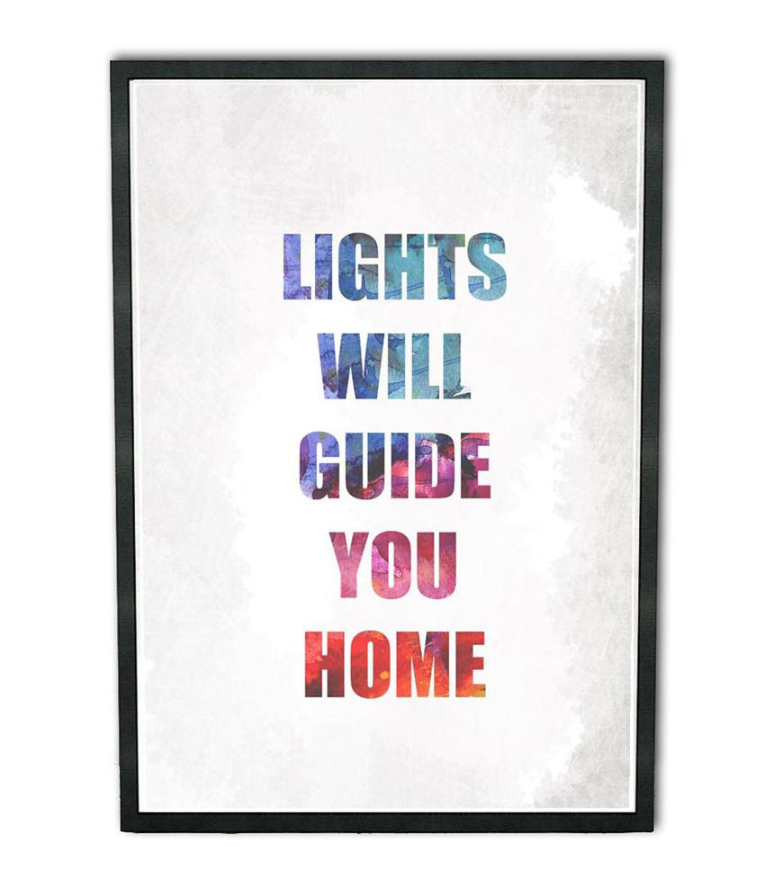 Speaking Walls Coldplay Lights Will Guide You Home Poster (12*18 ...
