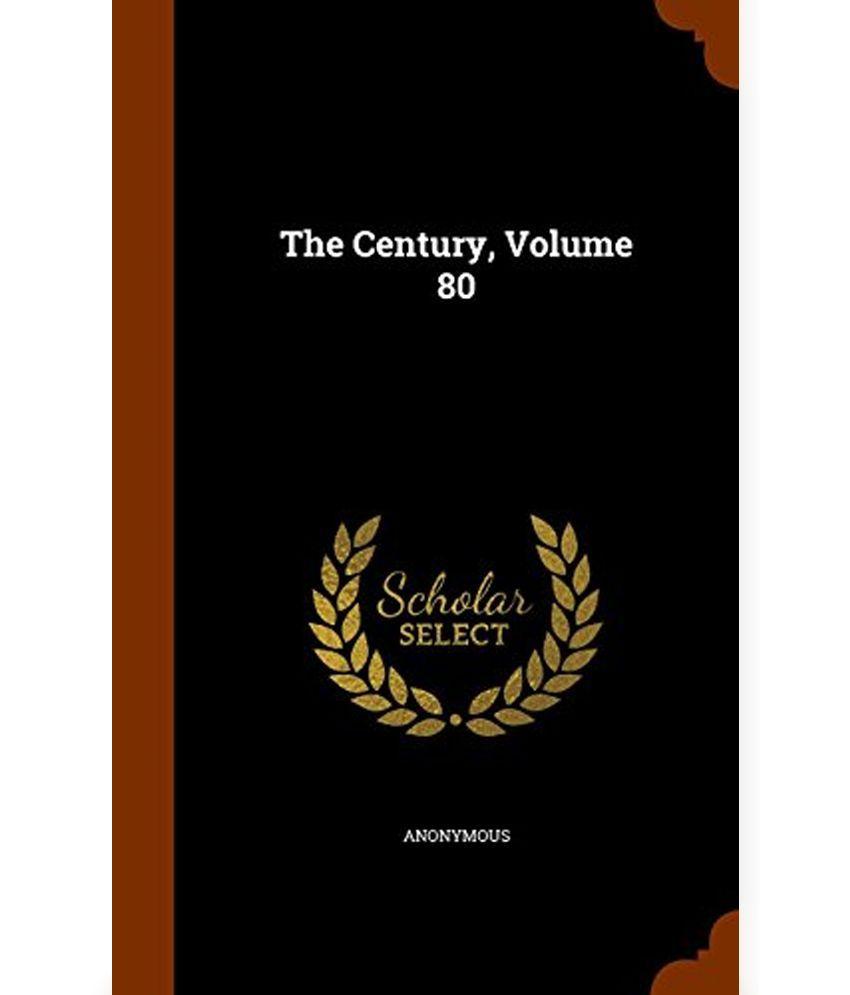 The Century, Volume 80
