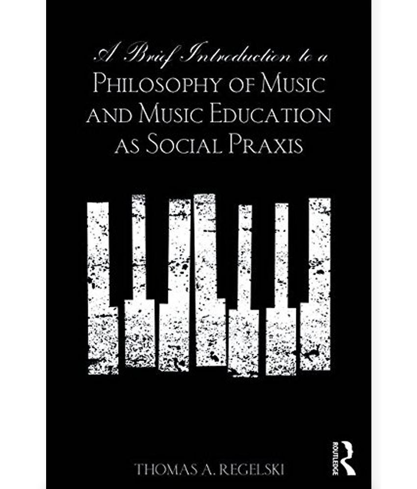 philosophy of music education in the