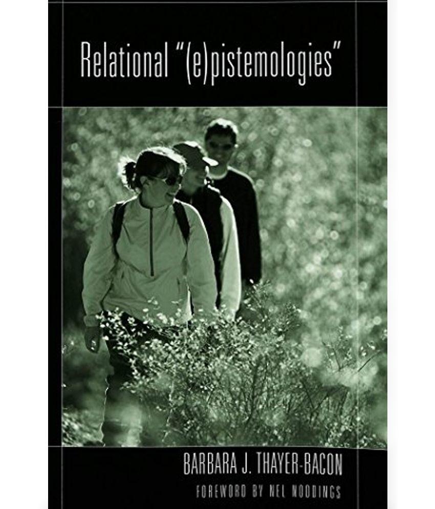 Relational E Pistemologies