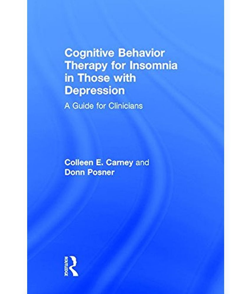 insomnia and cognitive behavior therapy essay Previous meta-analyses have shown the effectiveness of cognitive behavioral therapy for insomnia (cbt-i) however, conclusive information about therapeutic effects (especially during follow-up).