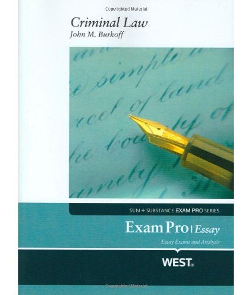 Exam pro essay on criminal law how to write a narrative essay apa