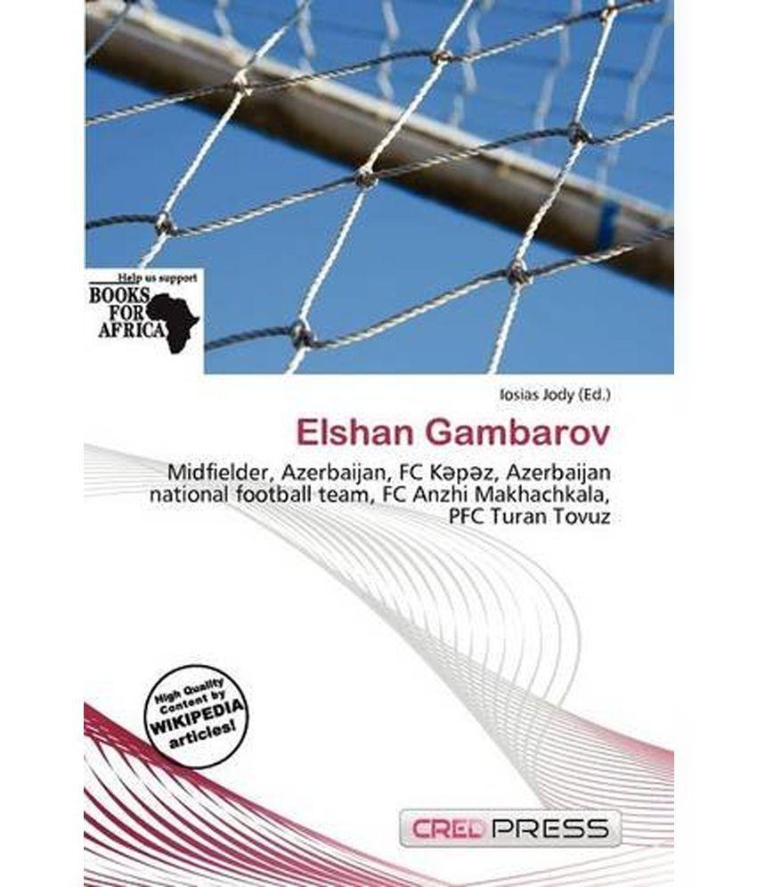 Elshan Gambarov: Buy Elshan Gambarov Online at Low Price in India on ...