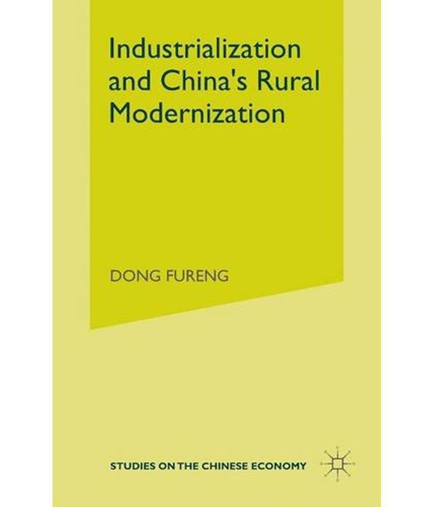 chinas industrialization This chapter discusses china's industrialization in historical perspective in many  ways, industrialization in china is a part of the global industrial revolution that.