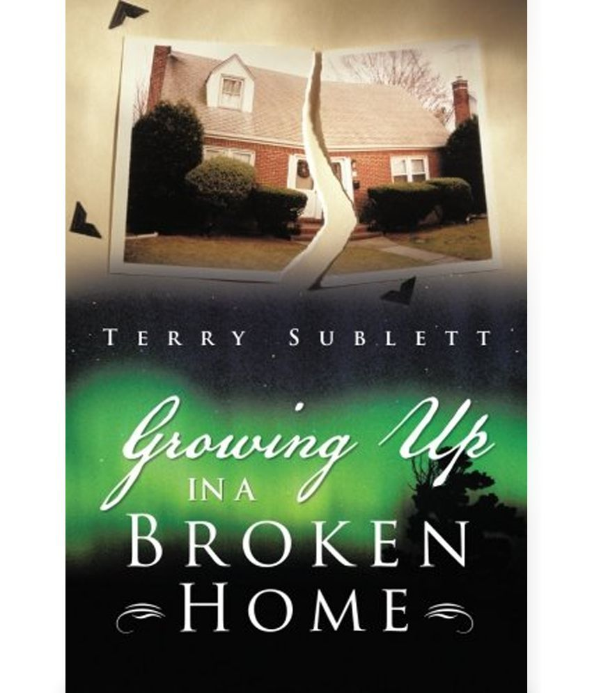 Info on growing up in a broken home vs coming from a broken home?