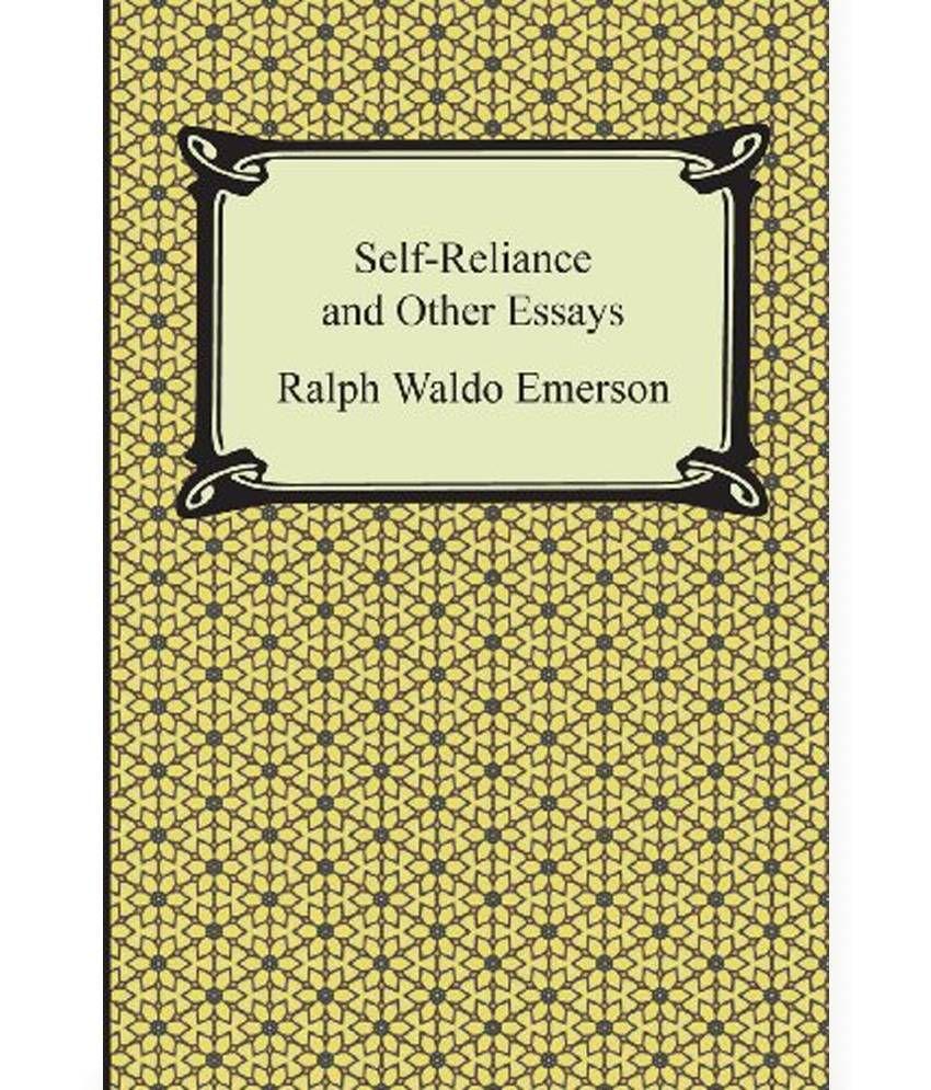 Essays on self reliance