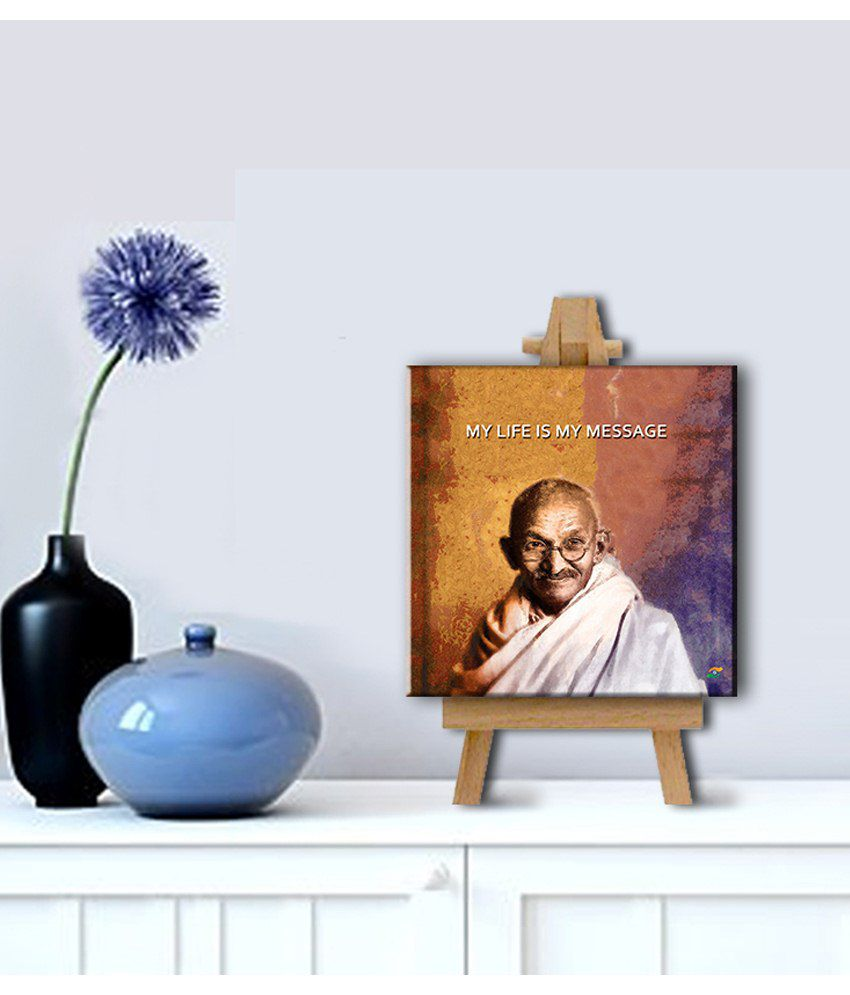 Tallenge Mahatma Gandhi Motivational Quotes My Life Is My Message Gallery Wrap Canvas Art Print With Easel