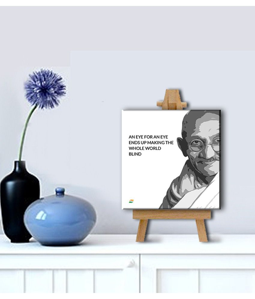Tallenge Mahatma Gandhi Motivational Quotes An Eye For An Eye Gallery Wrap Canvas Art Print With Easel
