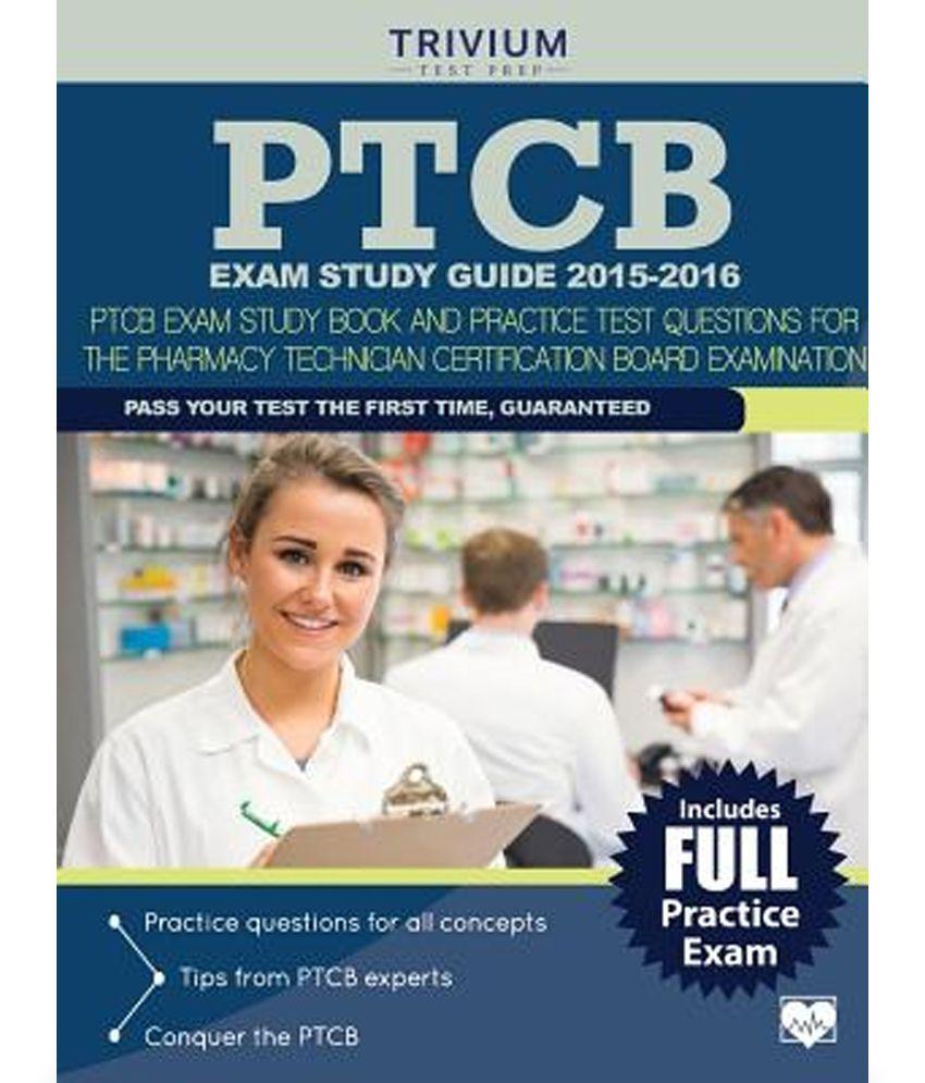 Ptcb Exam Study Guide 2015 2016 Ptcb Exam Study Book And Practice