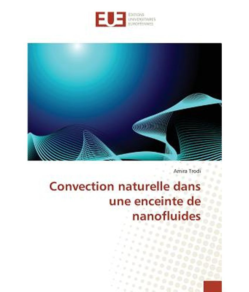 Convection Naturelle Dans Une Enceinte De Nanofluides Buy