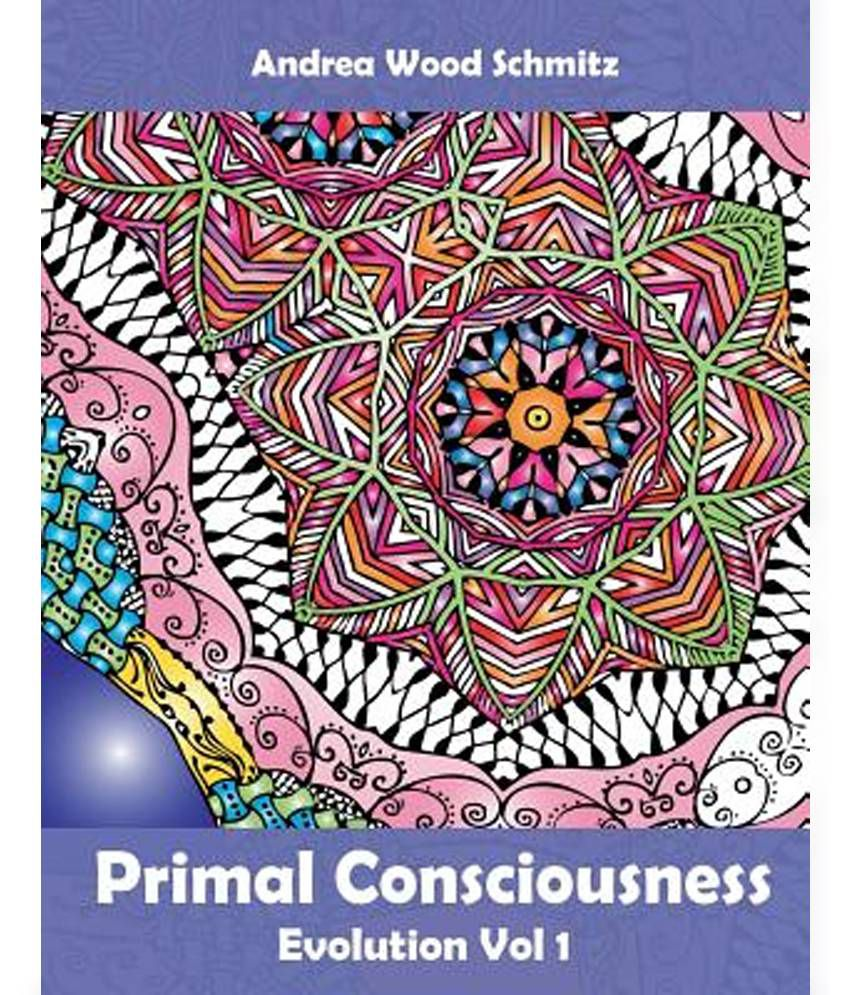 Primal Consciousness Coloring Book Therapy