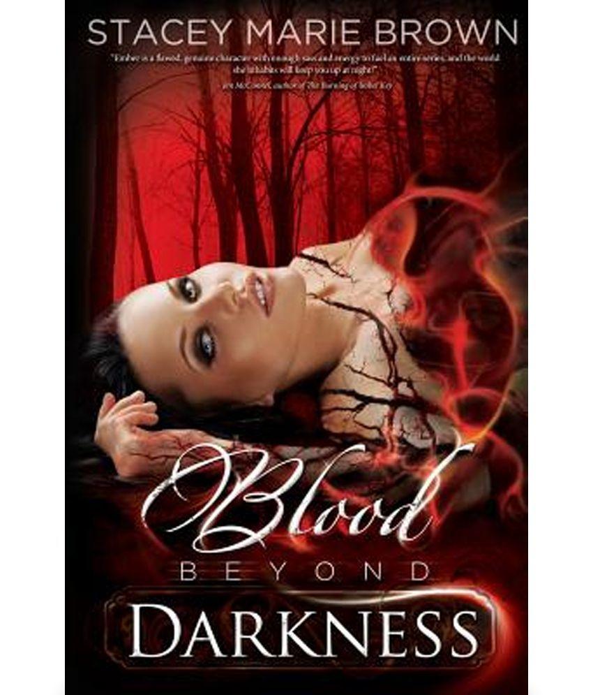 Blood Beyond Darkness Book 4 Buy Blood Beyond Darkness Book 4