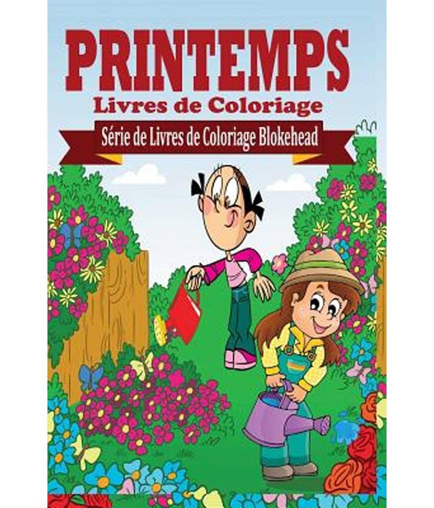 Printemps Livres De Coloriage Buy Printemps Livres De Coloriage Online At Low Price In India On Snapdeal