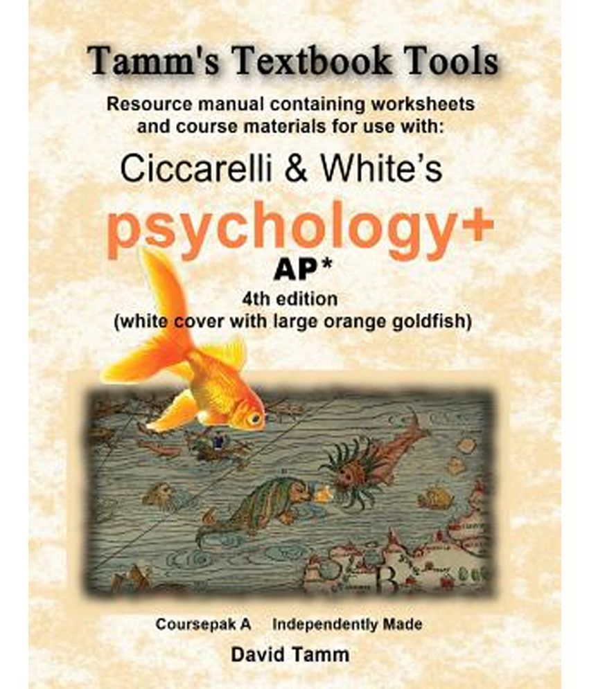 Workbooks psychology workbook : Ciccarelli and White's Psychology+ 4th Edition for AP* Student ...