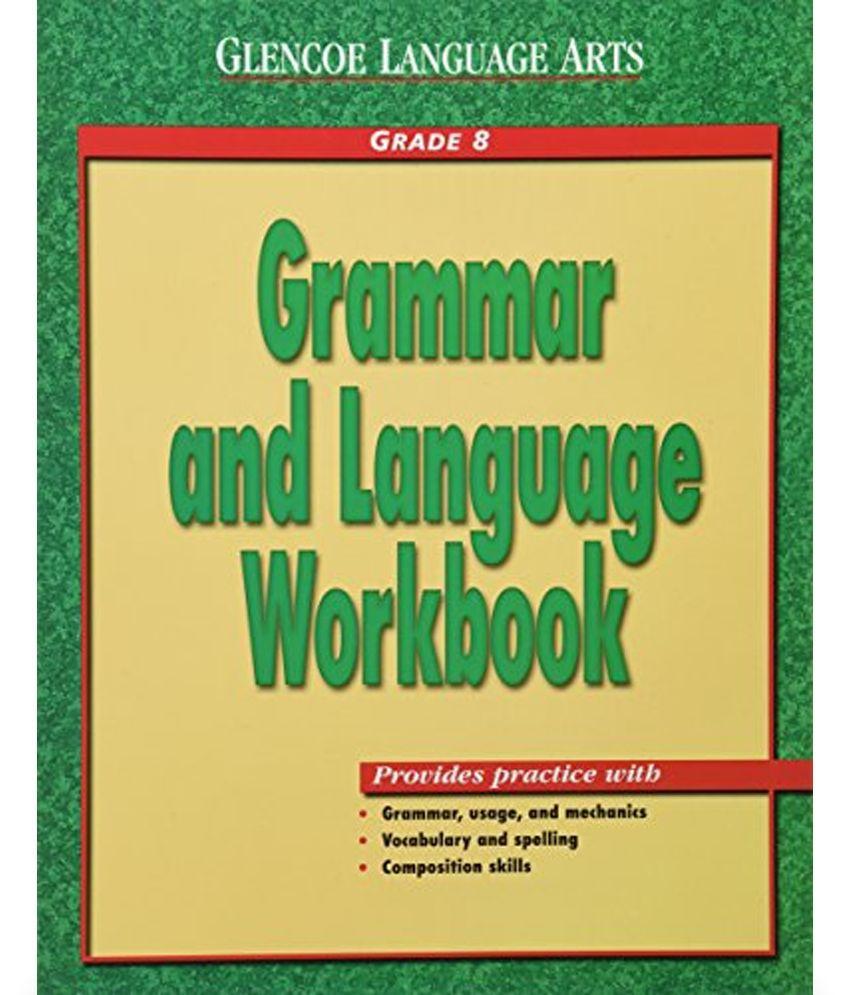 Glencoe Language Arts Grammar and Language Workbook: Grade 8