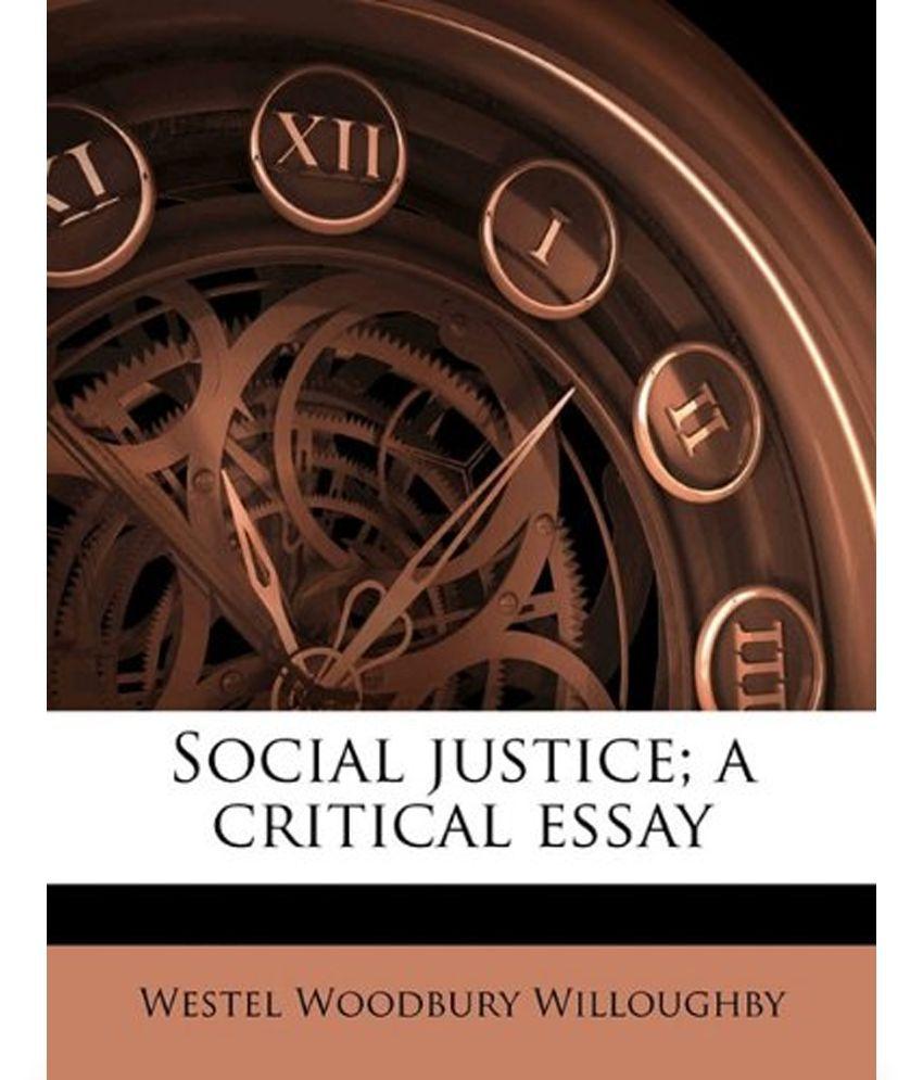 social justice a critical essay buy social justice a critical  social justice a critical essay