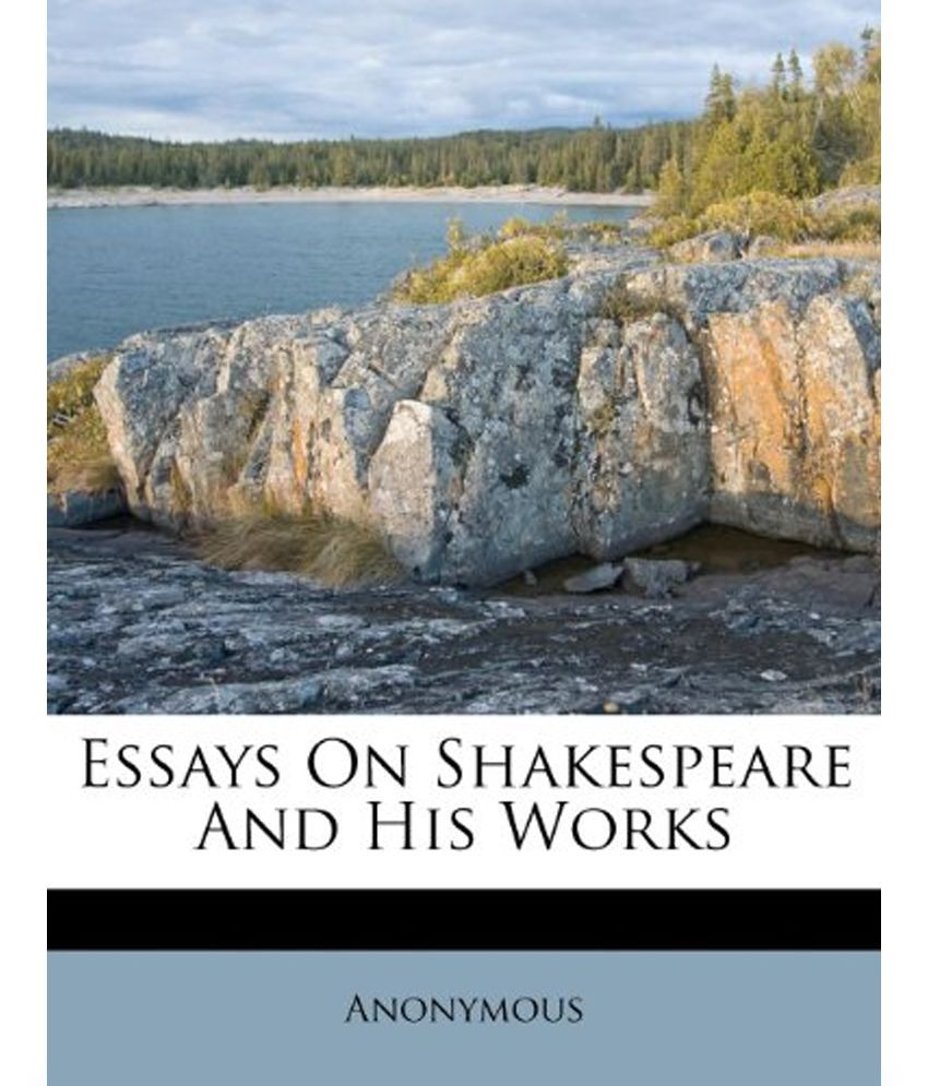 Essays on shakespeare authorship
