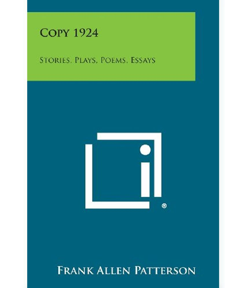 copy stories plays poems essays buy copy stories copy 1924 stories plays poems essays