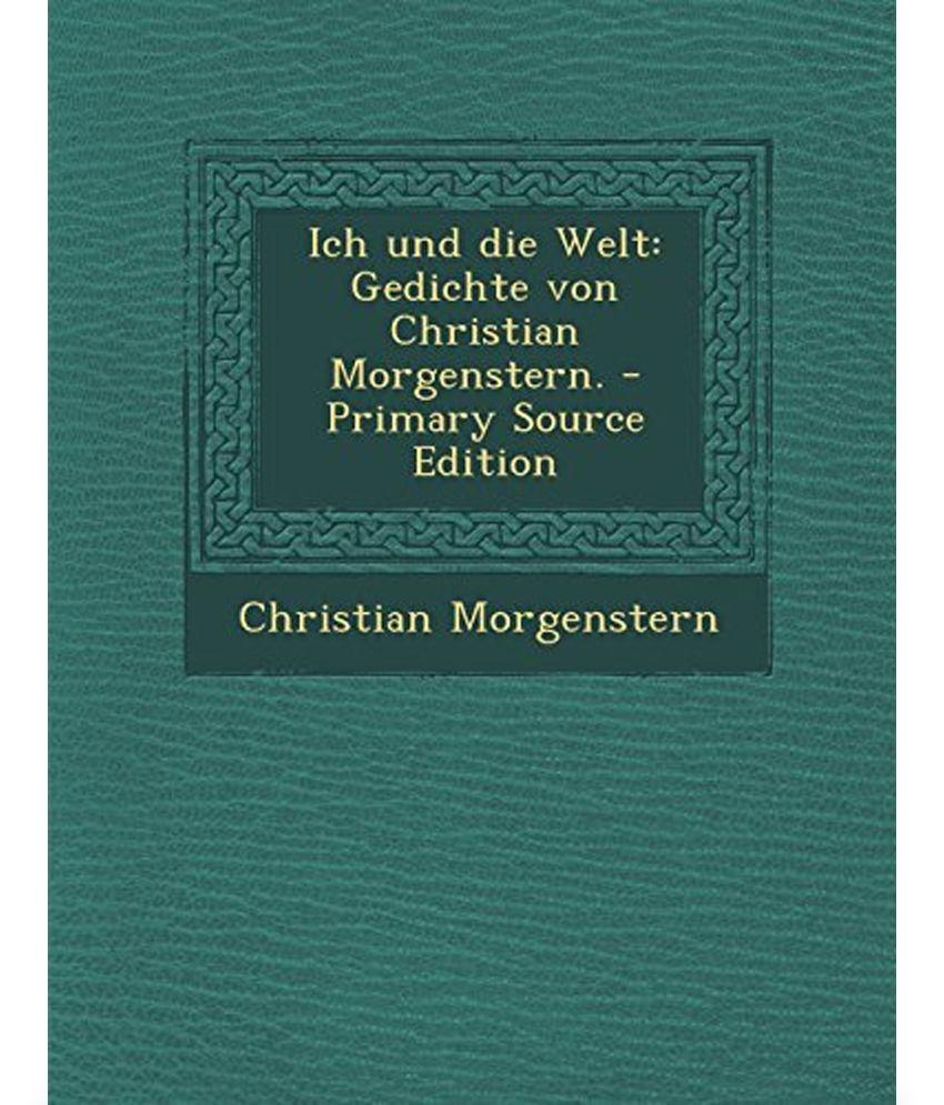 Ich Und Die Welt Gedichte Von Christian Morgenstern