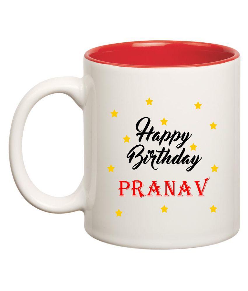 Huppme Happy Birthday Pranav White Ceramic Mug - 350 ml: Buy