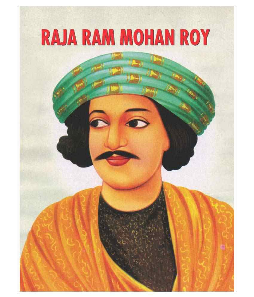raja ram mohan roy Raja ram mohan roy - free download as word doc (doc), pdf file (pdf), text file (txt) or read online for free.