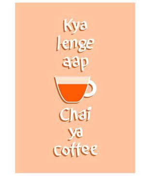 ULTA ANDA Hindi Funny Quote Chai Coffee A3 Non Tearable